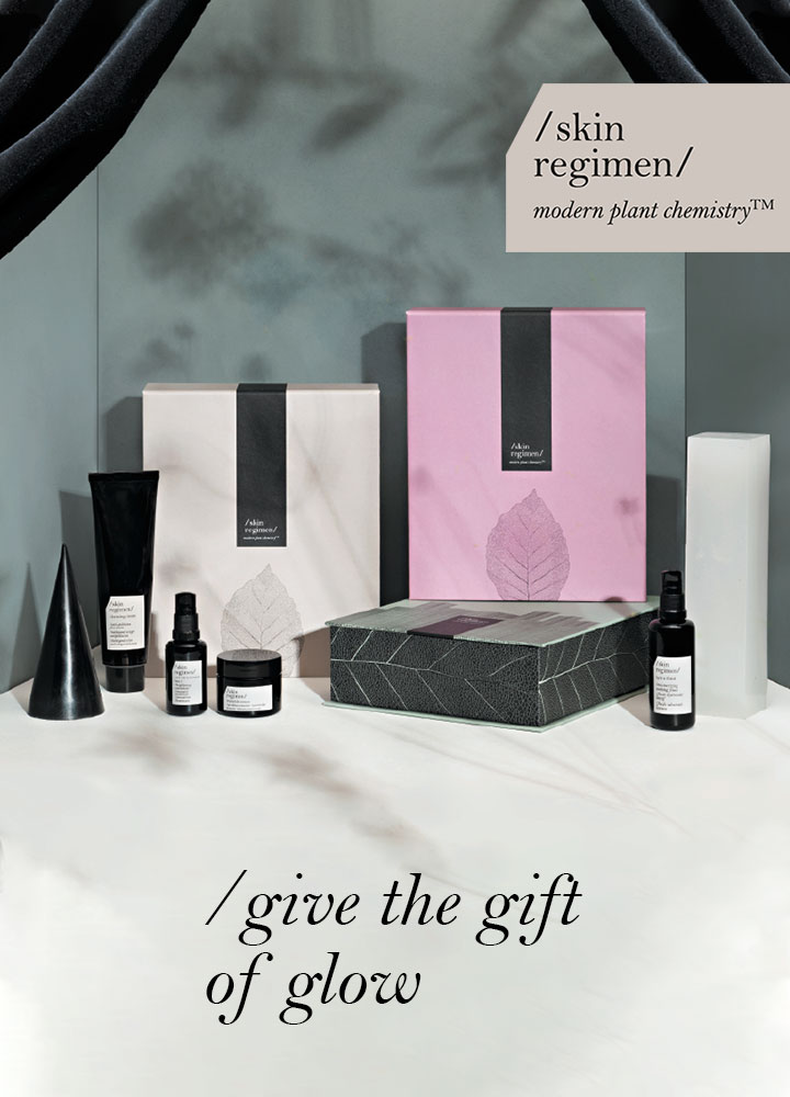 /skin regimen/ – give the gift of glow